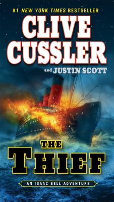 The Thief - Cussler, Clive, and Scott, Justin