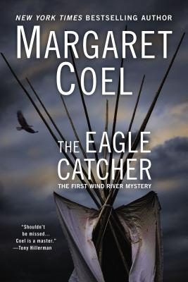 The Eagle Catcher - Coel, Margaret