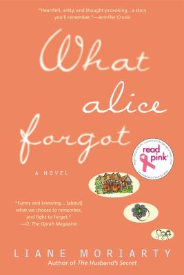 Read Pink What Alice Forgot - Moriarty, Liane
