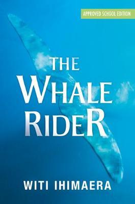 The Whale Rider - Ihimaera, Witi