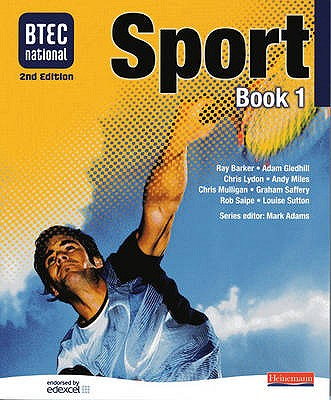 BTEC National Sport Book 1 - Adams, Mark (Editor)