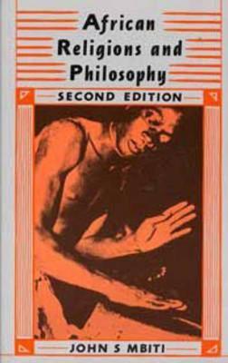 African Religions & Philosophy - Mbiti, John S