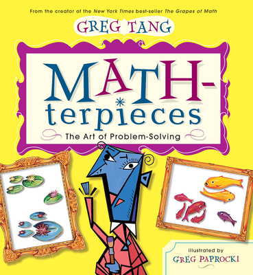 Math-Terpieces: The Art of Problem-Solving - Tang, Greg