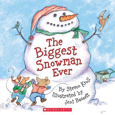 The Biggest Snowman Ever - Kroll, Steven