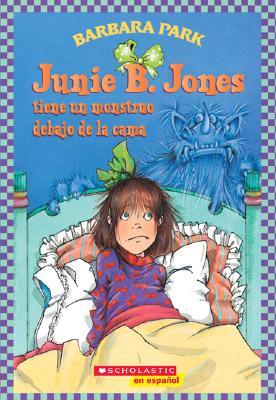 Junie B. Jones Tiene Un Monstruo Debajo de La Cama - Park, Barbara