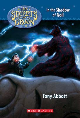 In the Shadow of Goll - Abbott, Tony, and Merrell, David (Illustrator), and Jessell, Tim (Illustrator)
