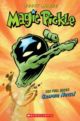 Magic Pickle - Morse, Scott