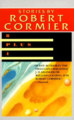 Eight Plus One - Cormier, Robert