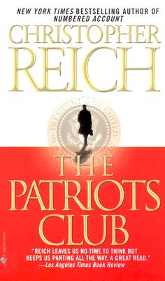 The Patriots Club - Reich, Christopher