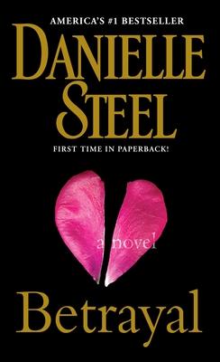 Betrayal - Steel, Danielle