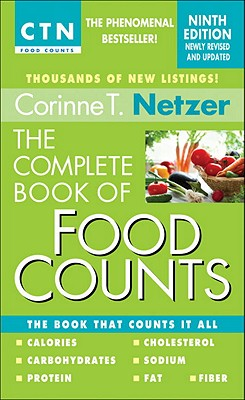 The Complete Book of Food Counts - Netzer, Corinne T