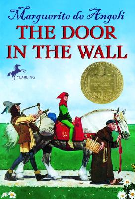 The Door in the Wall - de Angeli, Marguerite, and de Angeli, Ted (Introduction by), and Angeli, Marguerite