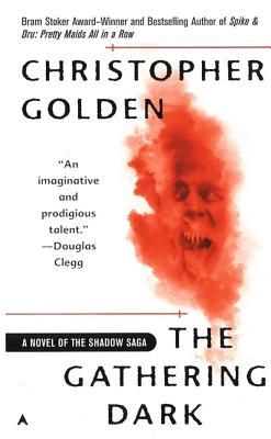 Gathering Dark: A Novel of the Shadow Saga - Golden, Christopher