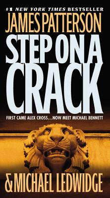 Step on a Crack - Patterson, James, and Ledwidge, Michael