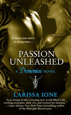 Passion Unleashed - Ione, Larissa