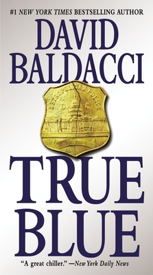 True Blue - Baldacci, David