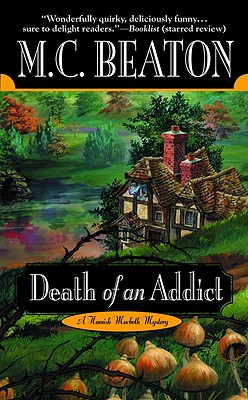 Death of an Addict - Beaton, M C