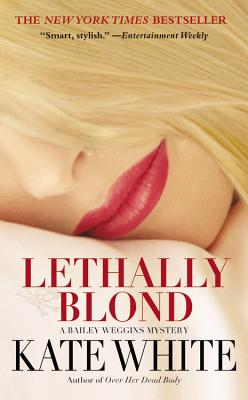 Lethally Blond - White, Kate