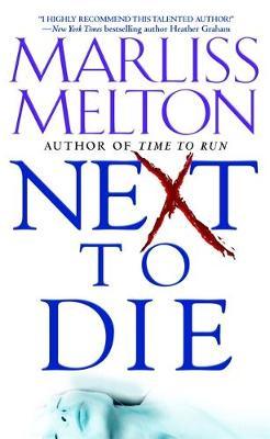 Next to Die - Melton, Marliss