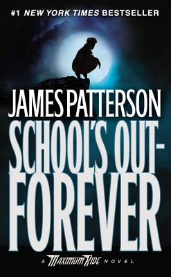 School's Out-Forever - Patterson, James