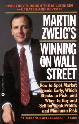 Martin Zweig Winning on Wall Street - Zweig, Martin