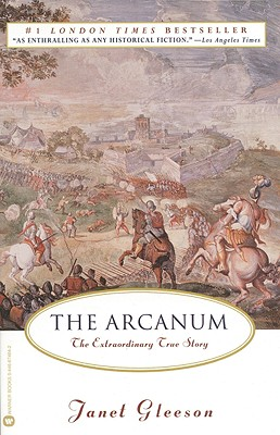 The Arcanum: The Extraordinary True Story - Gleeson, Janet
