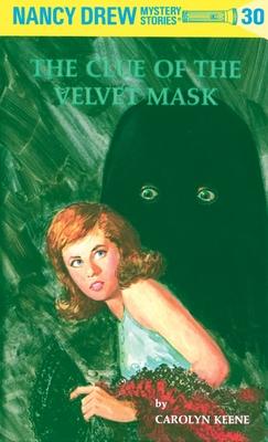 The Clue of the Velvet Mask - Keene, Carolyn