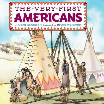 The Very First Americans - Ashrose, Cara