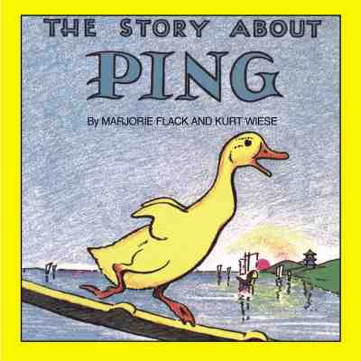 The Story about Ping - Flack, Marjorie, and Driscoll, Laura (Editor), and O'Conner, Jane (Editor)