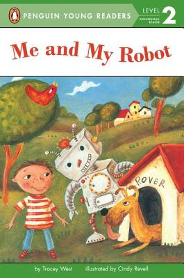 Me and My Robot - West, Tracey