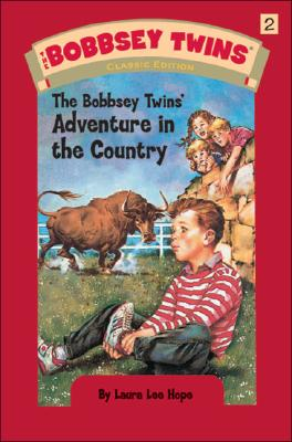 The Bobbsey Twins' Adventure in the Country - Hope, Laura Lee