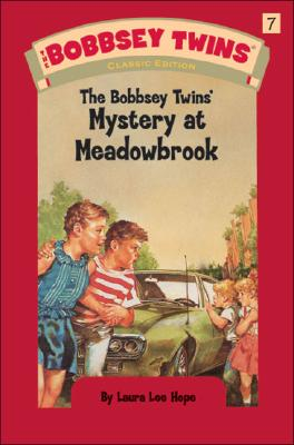The Bobbsey Twins' Mystery at Meadowbrook - Hope, Laura Lee