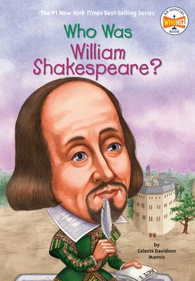Who Was William Shakespeare? - Mannis, Celeste Davidson