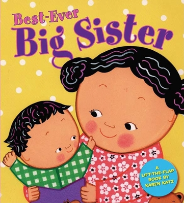 Best-Ever Big Sister - Katz, Karen