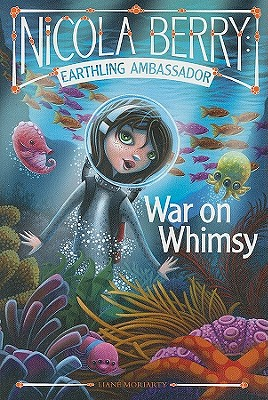 War on Whimsy - Moriarty, Liane