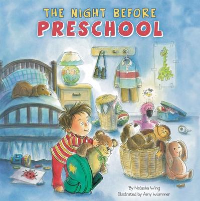 The Night Before Preschool - Wing, Natasha