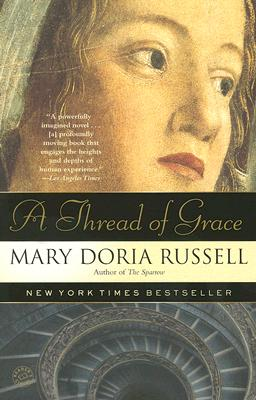 A Thread of Grace - Russell, Mary Doria