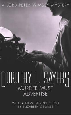 Murder Must Advertise - Sayers, Dorothy L.