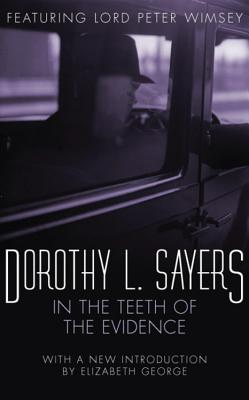In the Teeth of the Evidence - Sayers, Dorothy L.