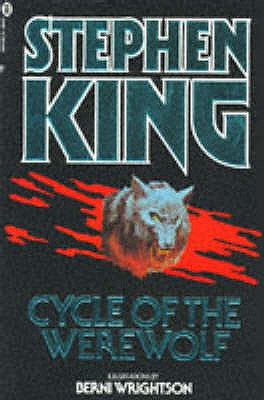 Cycle of the Werewolf - King, Stephen