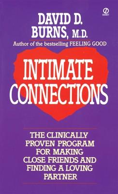 Intimate Connections - Burns, David D, M.D.