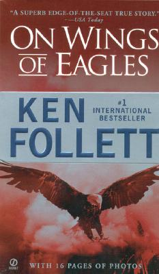 On Wings of Eagles - Follett, Ken