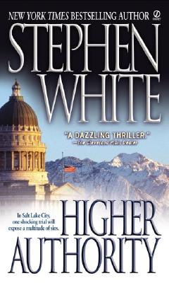 Higher Authority - White, Stephen, Dr.