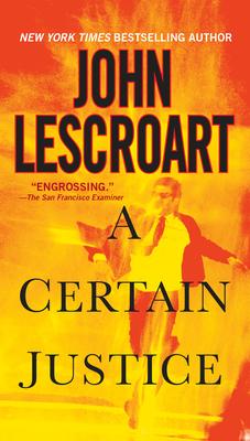 A Certain Justice - Lescroart, John