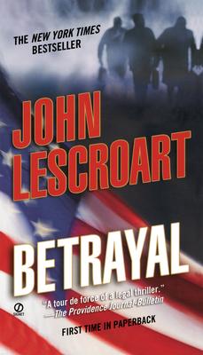 Betrayal - Lescroart, John