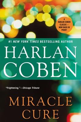 Miracle Cure - Coben, Harlan