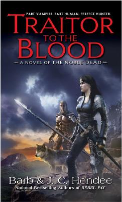 Traitor to the Blood - Hendee, Barb, and Hendee, J C