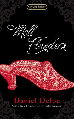 Moll Flanders - Defoe, Daniel, and Robinson, Holly (Introduction by)