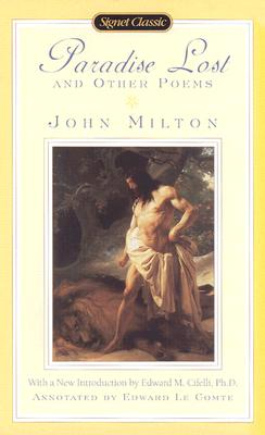 Paradise Lost and Other Poems - Milton, John, and Cifelli, Edward (Introduction by), and Le Comte, Edward (Notes by)