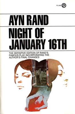 The Night of January 16th - Rand, Ayn